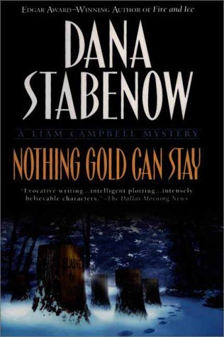 Nothing Gold Can Stay (Liam Campbell, #3)