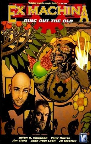 Ex Machina, Vol. 9 by Brian K. Vaughan