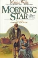 Morning Star by Marian Wells