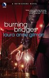Burning Bridges (Retrievers, #4)