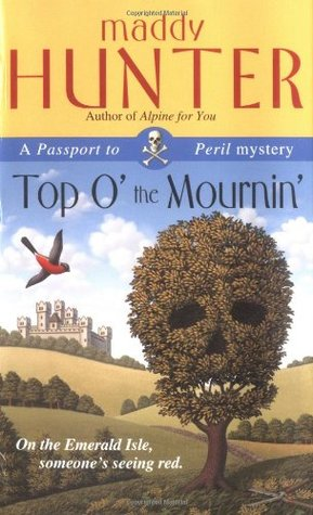 Top O' the Mournin' (Passport to Peril #2)