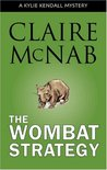 The Wombat Strategy (Kylie Kendall Mystery, #1)