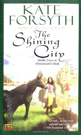The Shining City by Kate Forsyth