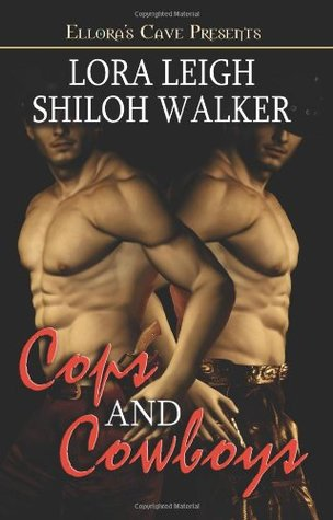 Cops and Cowboys by Lora Leigh
