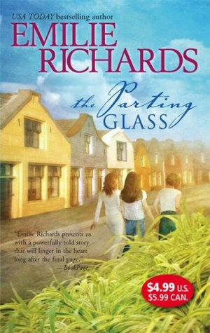 The Parting Glass by Emilie Richards