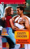 Identity: Unknown (Tall, Dark & Dangerous, #8)