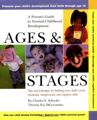 Ages and Stages by Charles E. Schaefer