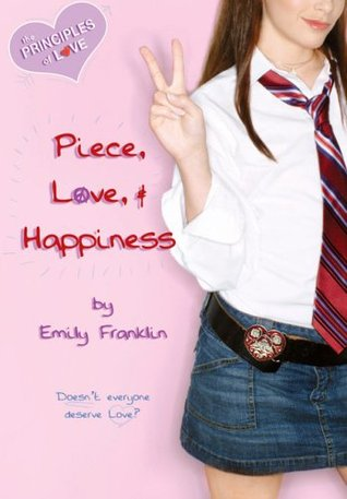 Piece, Love, and Happiness (The Principles of Love, #2)