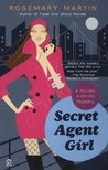 Secret Agent Girl (Murder A-Go-Go, #3)