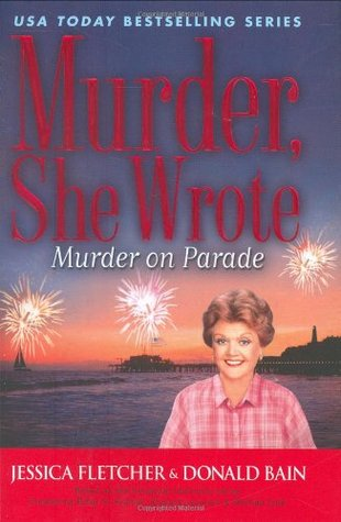Murder on Parade (Murder, She Wrote, #29)