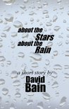 About the Stars, About the Rain