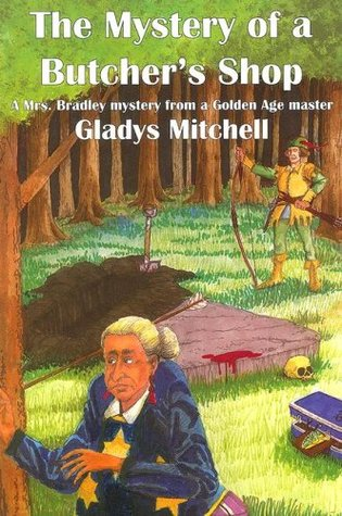 The Mystery of a Butcher's Shop by Gladys Mitchell
