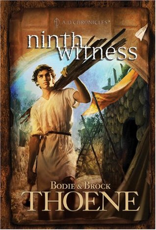 Ninth Witness by Bodie Thoene