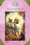 Lily in Full Bloom (Tales of Pixie Hollow, #18)