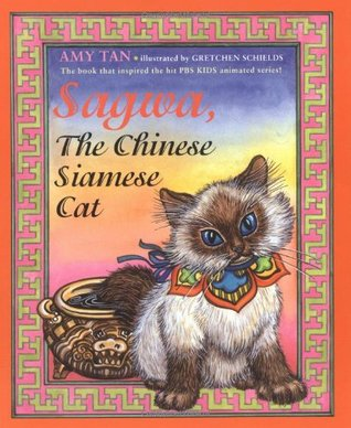 Sagwa, the Chinese Siamese Cat by Amy Tan