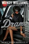 Drama Is Her Middle Name (The Ritz Harper Chronicles Vol. 1)