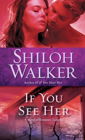 If You See Her by Shiloh Walker