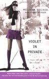Violet in Private (Violet, #3)