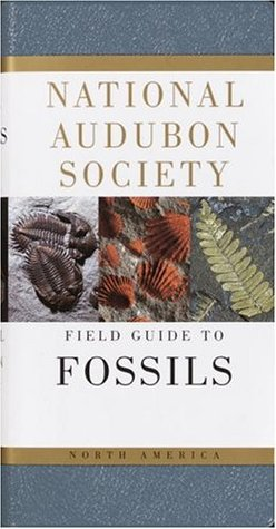 National Audubon Society Field Guide to North American Fossils by Ida Thompson