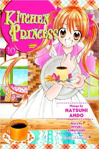 Kitchen Princess, Vol. 10 by Natsumi Ando