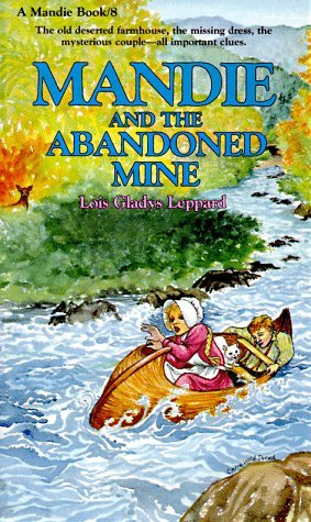 Mandie and the Abandoned Mine by Lois Gladys Leppard