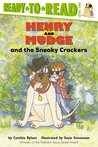 Henry and Mudge and the Sneaky Crackers (Henry and Mudge, #16)