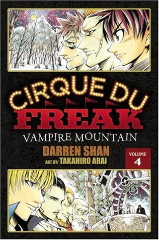 Cirque Du Freak: Vampire Mountain, Vol. 4 (Cirque Du Freak: The Manga, #4) by Darren Shan