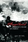 Angelhead: My Brother's Descent into Madness