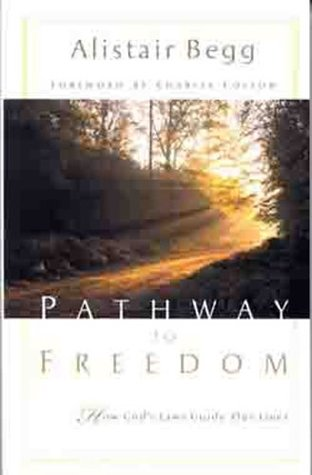Pathway to Freedom by Alistair Begg