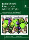 Residential Landscape Architecture: Design Process for the Private Residence (4th Edition)
