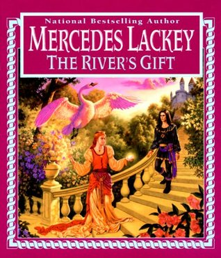 The River's Gift by Mercedes Lackey