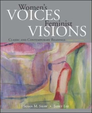 Women's Voices, Feminist Visions by Susan M. Shaw