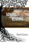 Sowing and Reaping: A Course in Evangelism