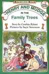 Henry and Mudge in the Family Trees (Henry and Mudge, #15)