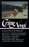 Crime Novels: American Noir of the 1930s & 40s