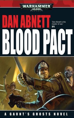Blood Pact by Dan Abnett