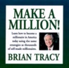 Make A Million by Brian Tracy