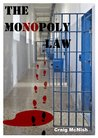 The Monopoly Law