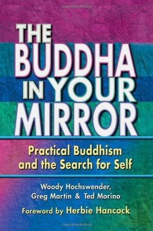 The Buddha in Your Mirror by Woody Hochswender