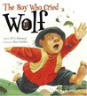 The Boy Who Cried Wolf by B.G. Hennessy