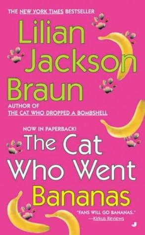 The Cat Who Went Bananas by Lilian Jackson Braun