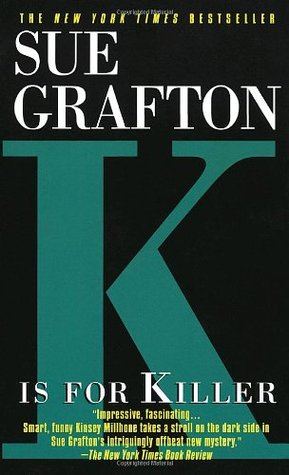 K is for Killer by Sue Grafton