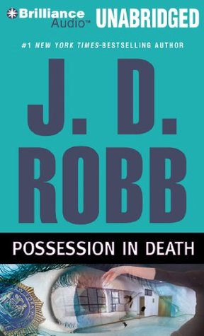Possession in Death by J.D. Robb