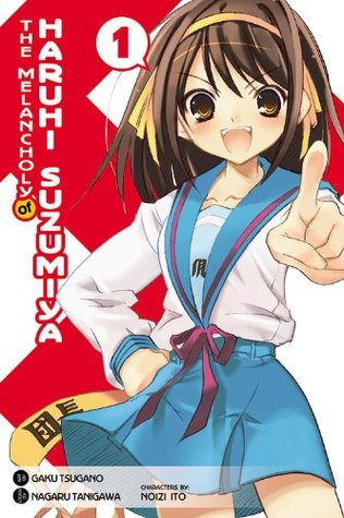 The Melancholy of Haruhi Suzumiya, Vol. 1 by Nagaru Tanigawa