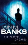 The Player of Games by Iain M. Banks