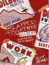 Slapped Together: The Dilbert Business Anthology