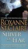 Shiver of Fear by Roxanne St. Claire
