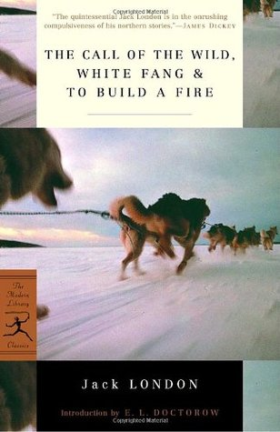 The Call of the Wild/White Fang/To Build a Fire