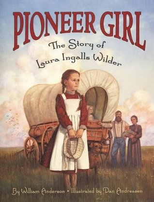 Pioneer Girl by William Anderson