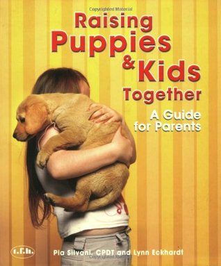 Raising Puppies & Kids Together: A Guide for Parents